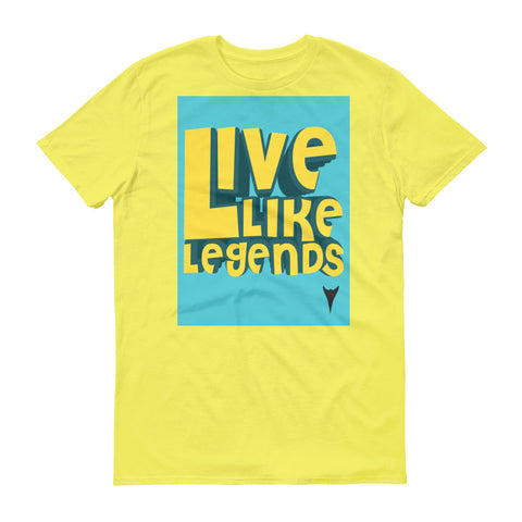 Live Like Legends Graphic T-Shirt