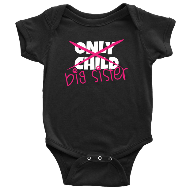 Only Child to Big Sister Black Onesie
