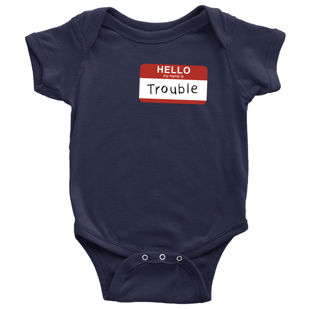 Hello My Name Is Trouble - Navy Funny Baby Onesie