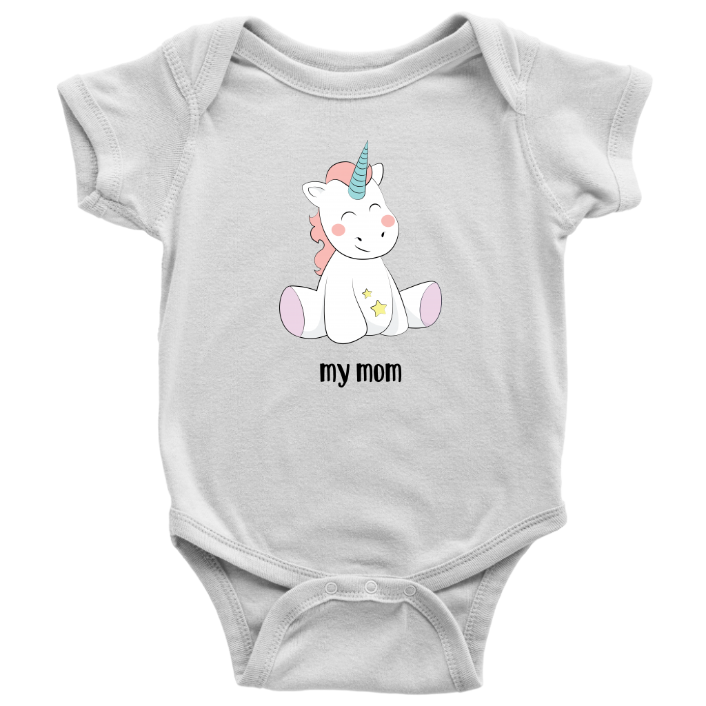 My Mom is A Unicorn Baby Bodysuit
