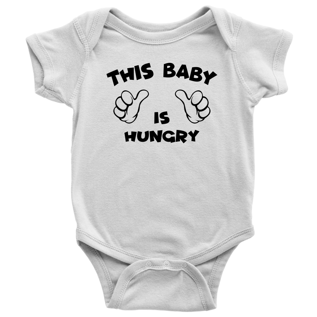This Baby Is Hungry - Funny Baby Onesie - White