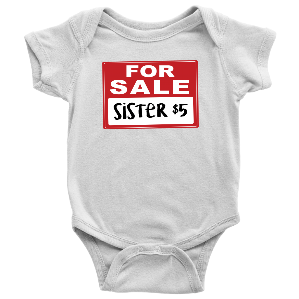 Sister for Sale - Funny Baby Onesie - White