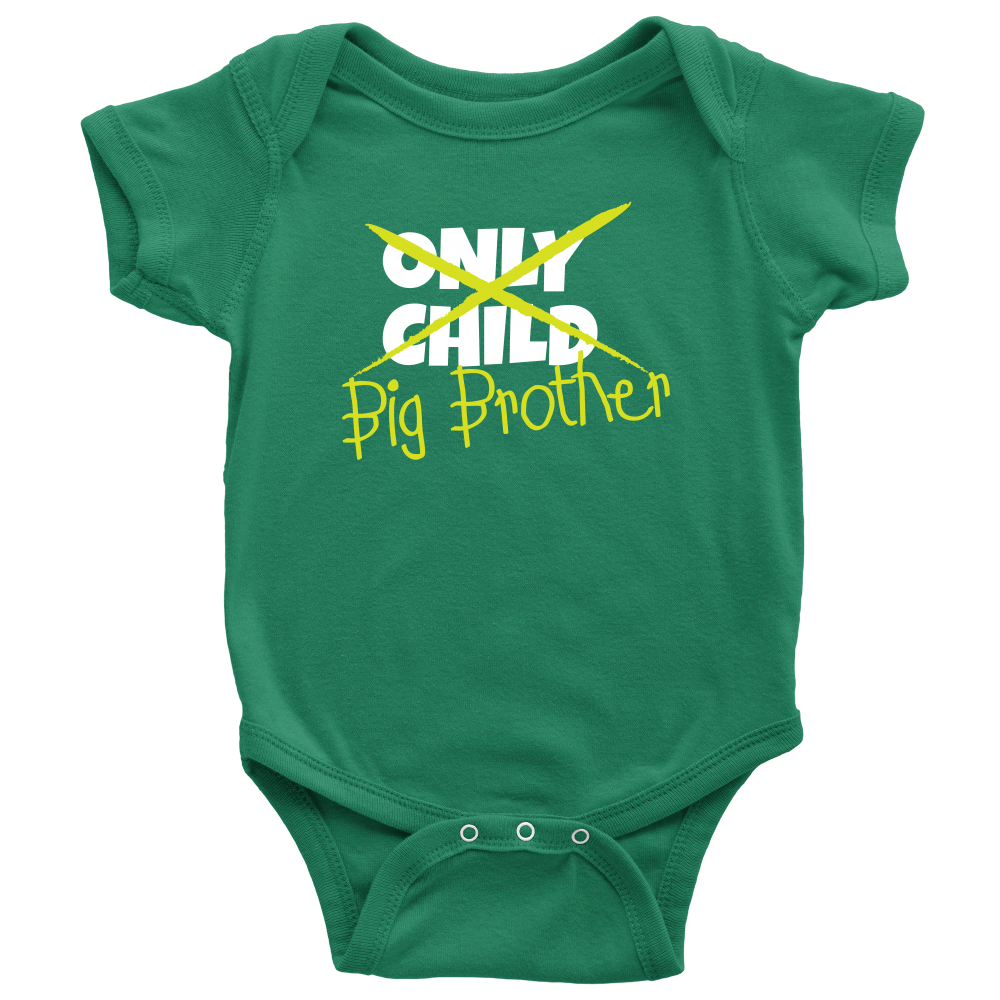 Only Child to Big Brother Green Baby Onesie