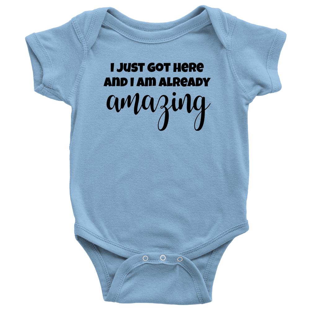 I Am Already Amazing - Cute Baby Onesie - Blue