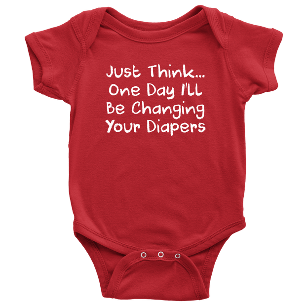 One Day I'll Be Changing Your Diapers - Hilarious Red Infant Onesie