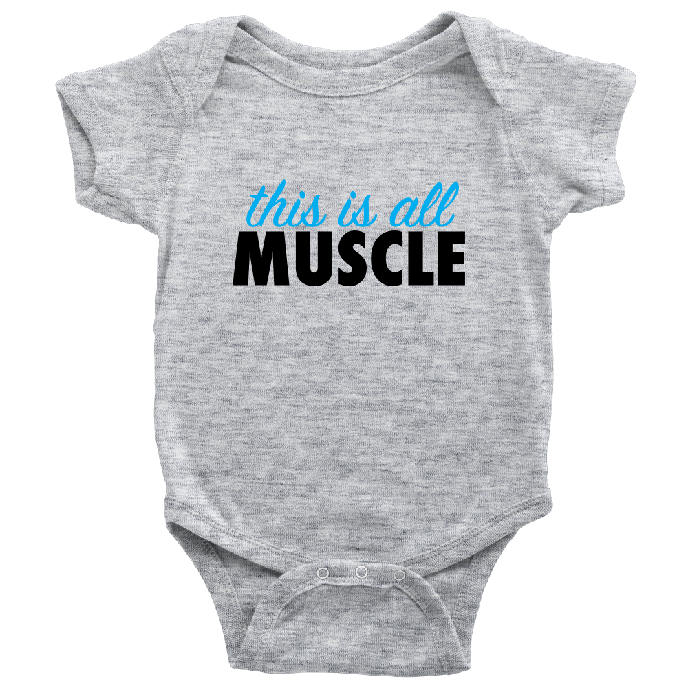 This Is All Muscle - Fun Gray Baby Onesie