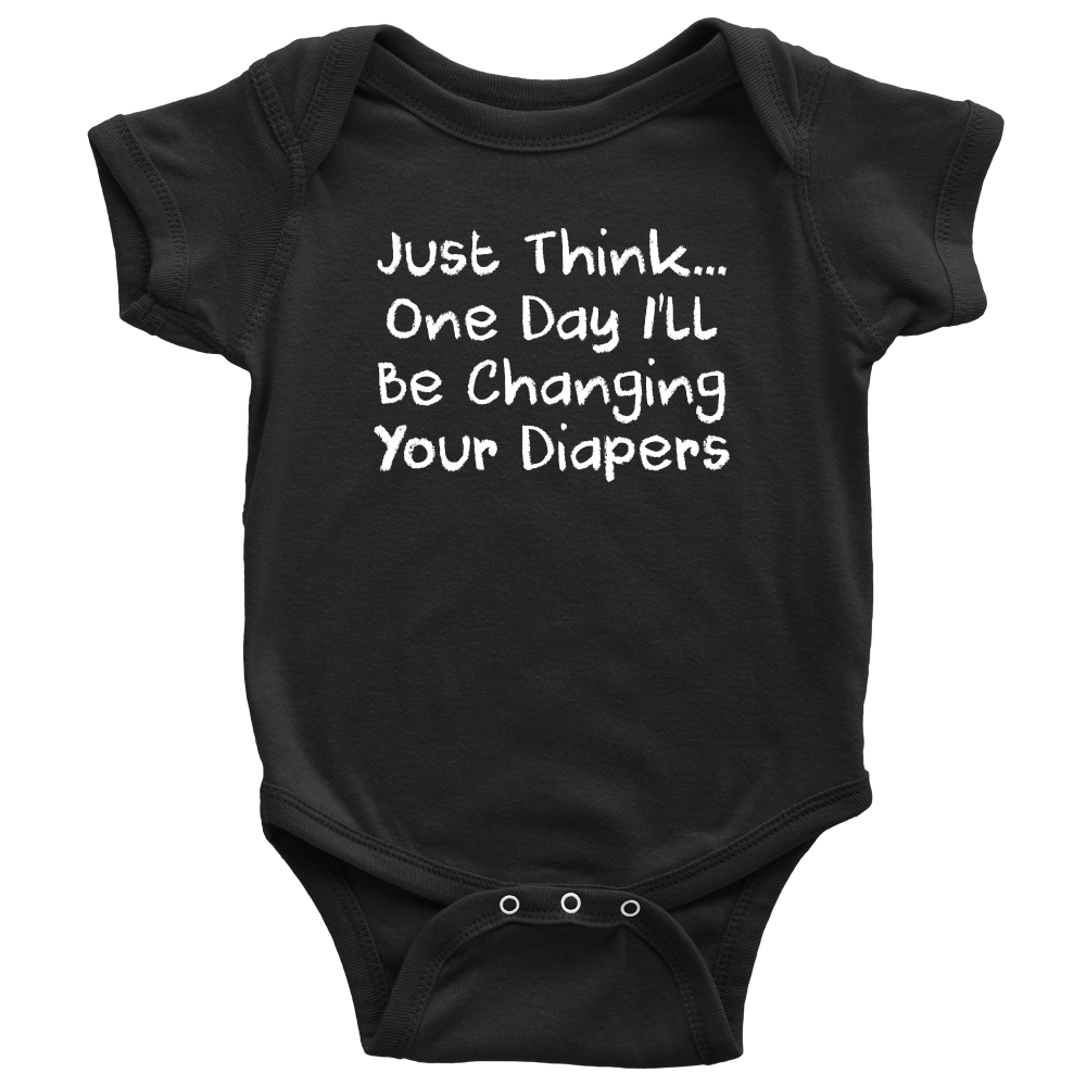 One Day I'll Be Changing Your Diapers - Hilarious Black Infant Onesie