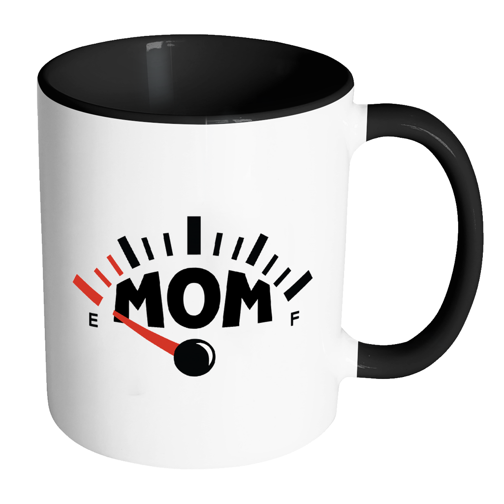 Running on Empty Fun Mug for Mom