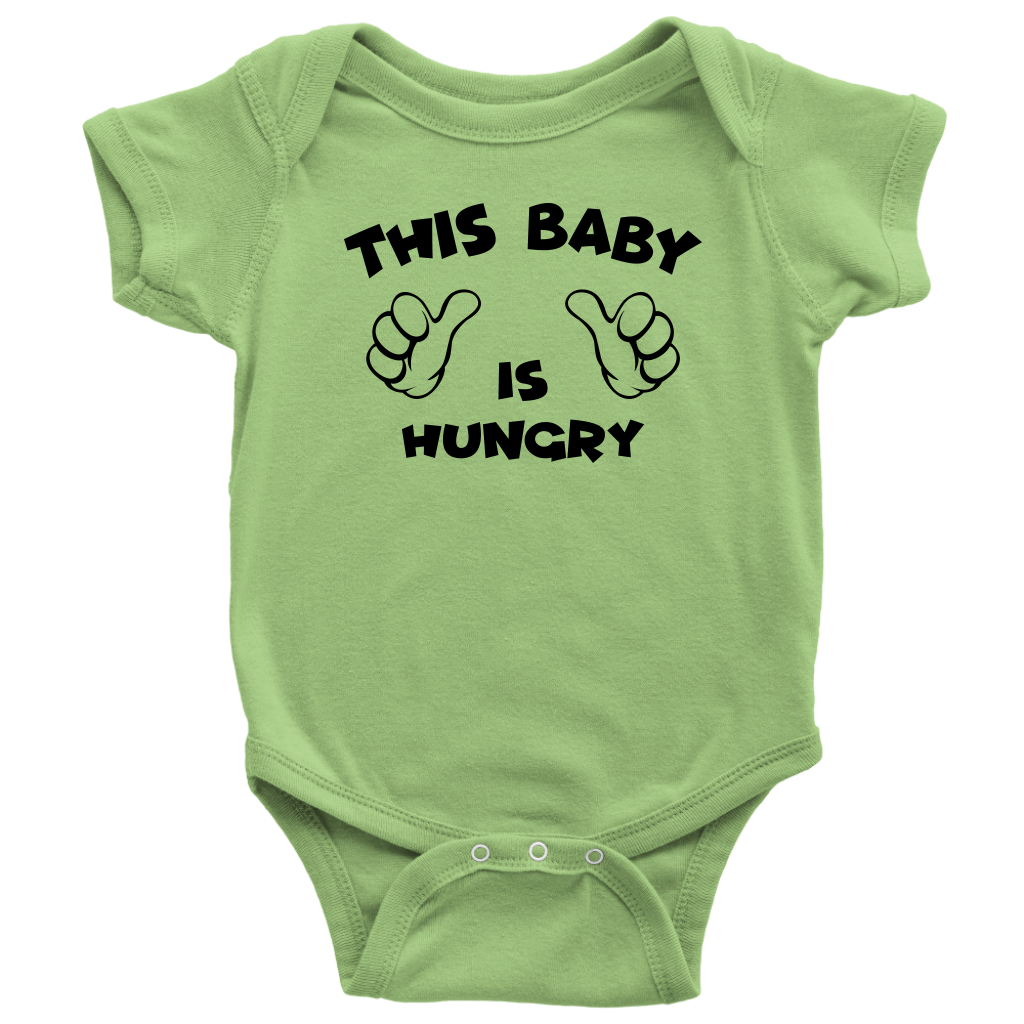 This Baby Is Hungry - Funny Baby Onesie - Green
