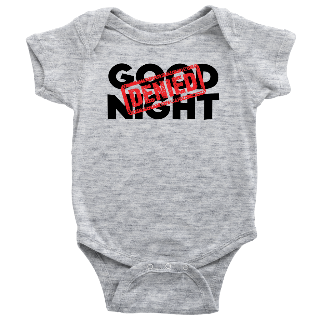 5f0d66047 Good Night Denied - Funny Baby Bodysuit – Baby Giftsies