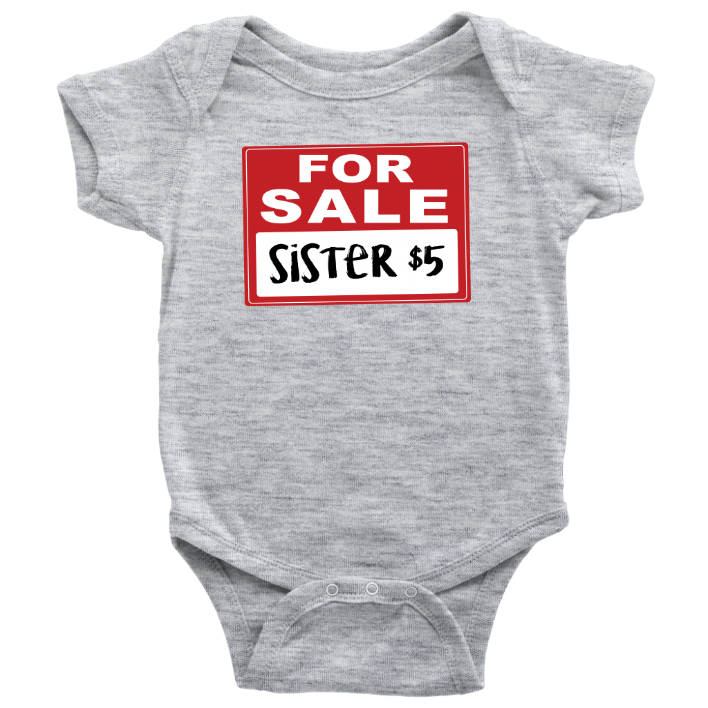 Sister for Sale - Funny Baby Onesie - Gray