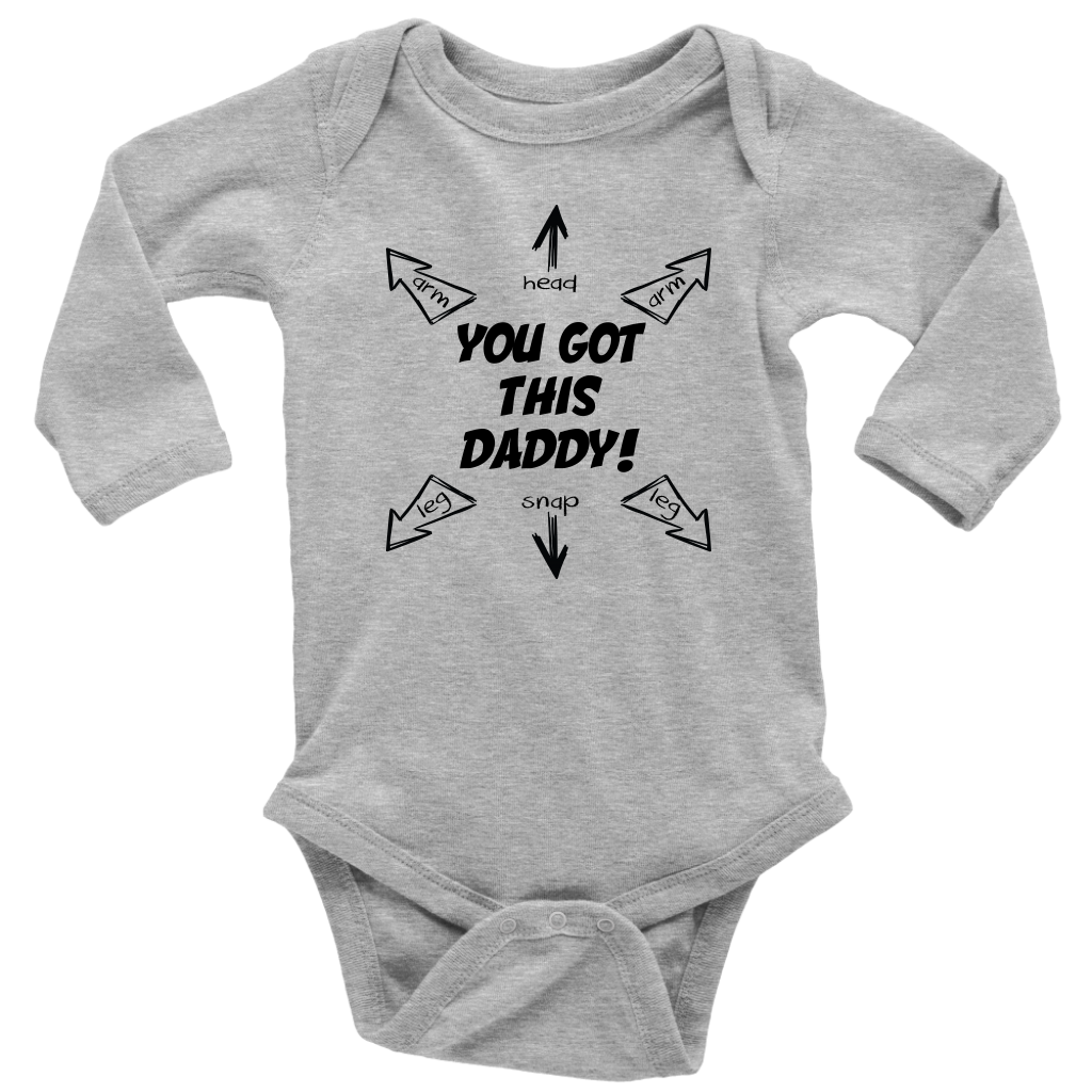 You Got This Daddy - Long Sleeve Baby Bodysuit