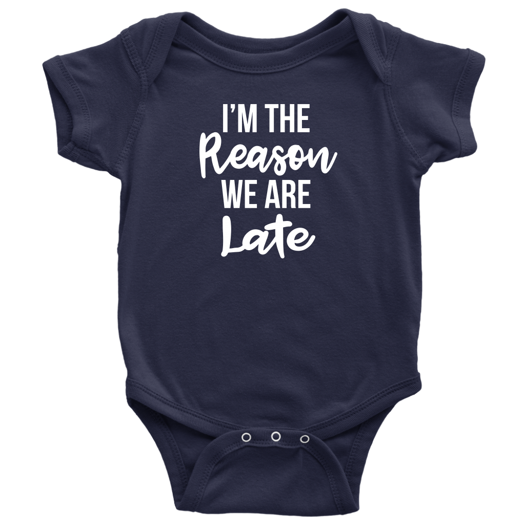 I'm The Reason We Are Late - Funny Baby Shower Gift Onesie - Navy