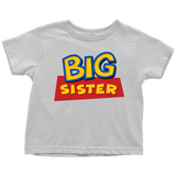 Big Sister - Toy Story Inspired Toddler T-Shirt