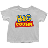 Big Cousin - Toy Story Inspired Toddler T-Shirt