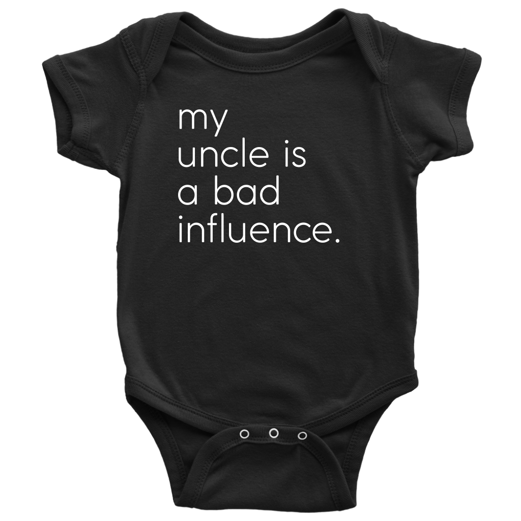 My Uncle Is A Bad Influence - Fun Baby Black Onesie