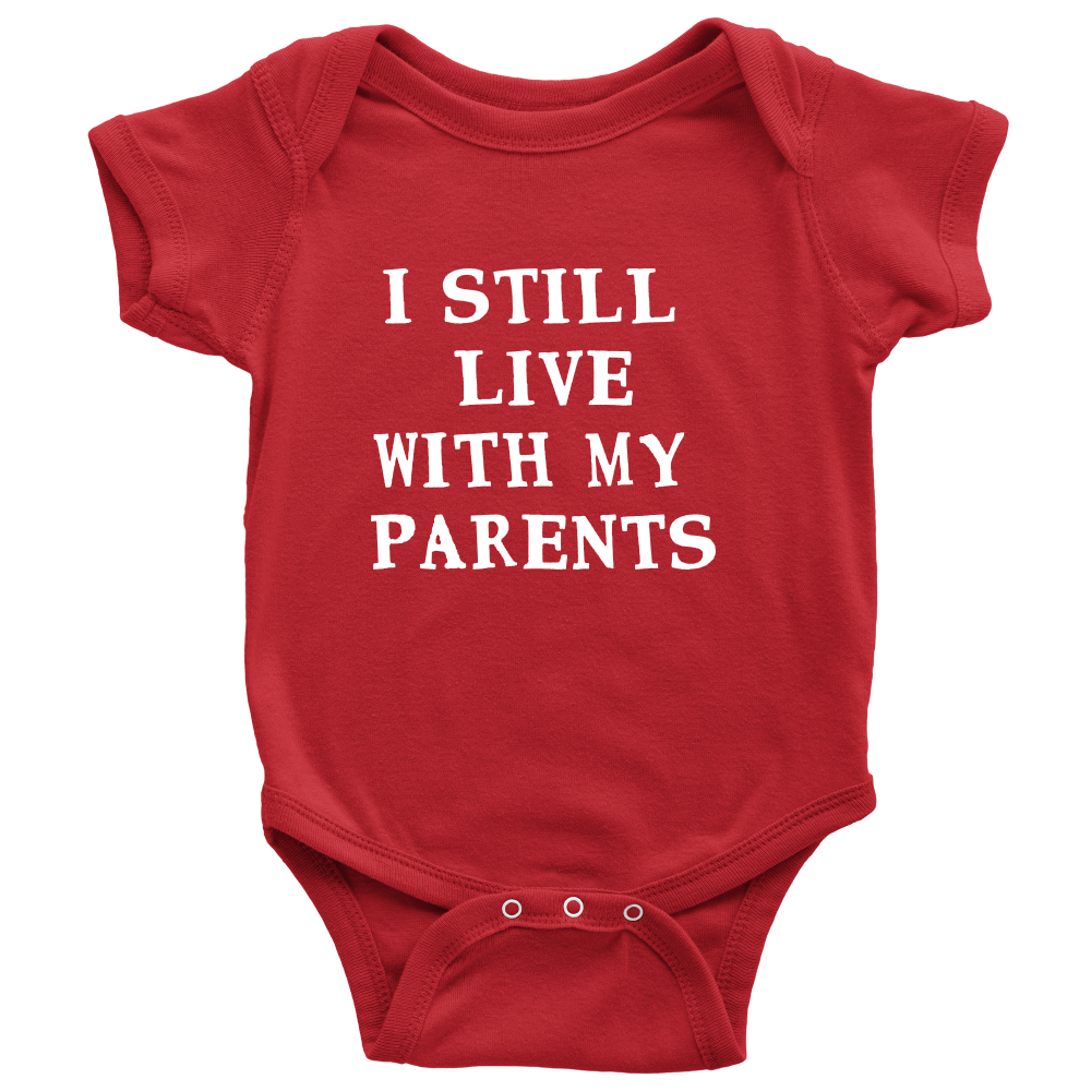 I Still Live With My Parents - Witty Baby Black Red Onesie