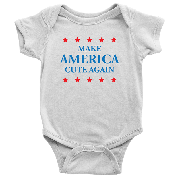 Make America Cute Again - Political Baby Onesie