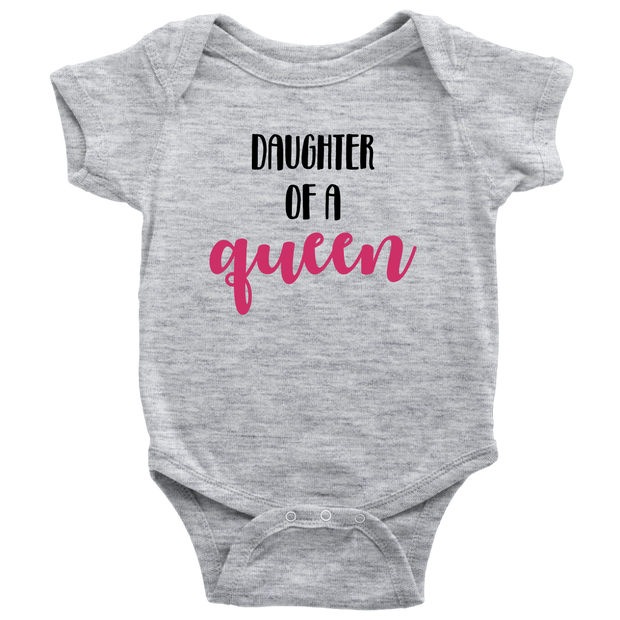 Daughter of a Queen - Gray Matching Baby Onesie with Mom