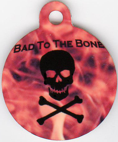 Round Bad To The Bone With Flames Pet Tag