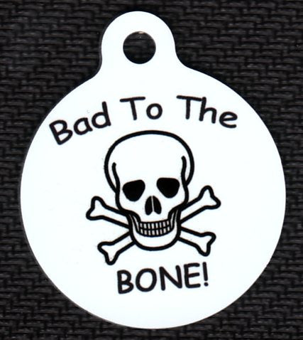 Round Bad To The Bone Pet ID Tag