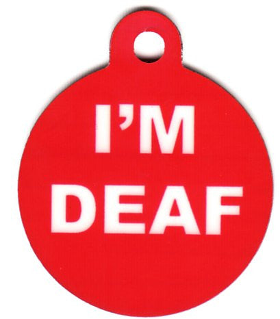 Round I'm Deaf Pet Tag