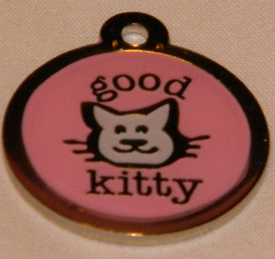 Color Filled Round Good Kitty Pet Tag