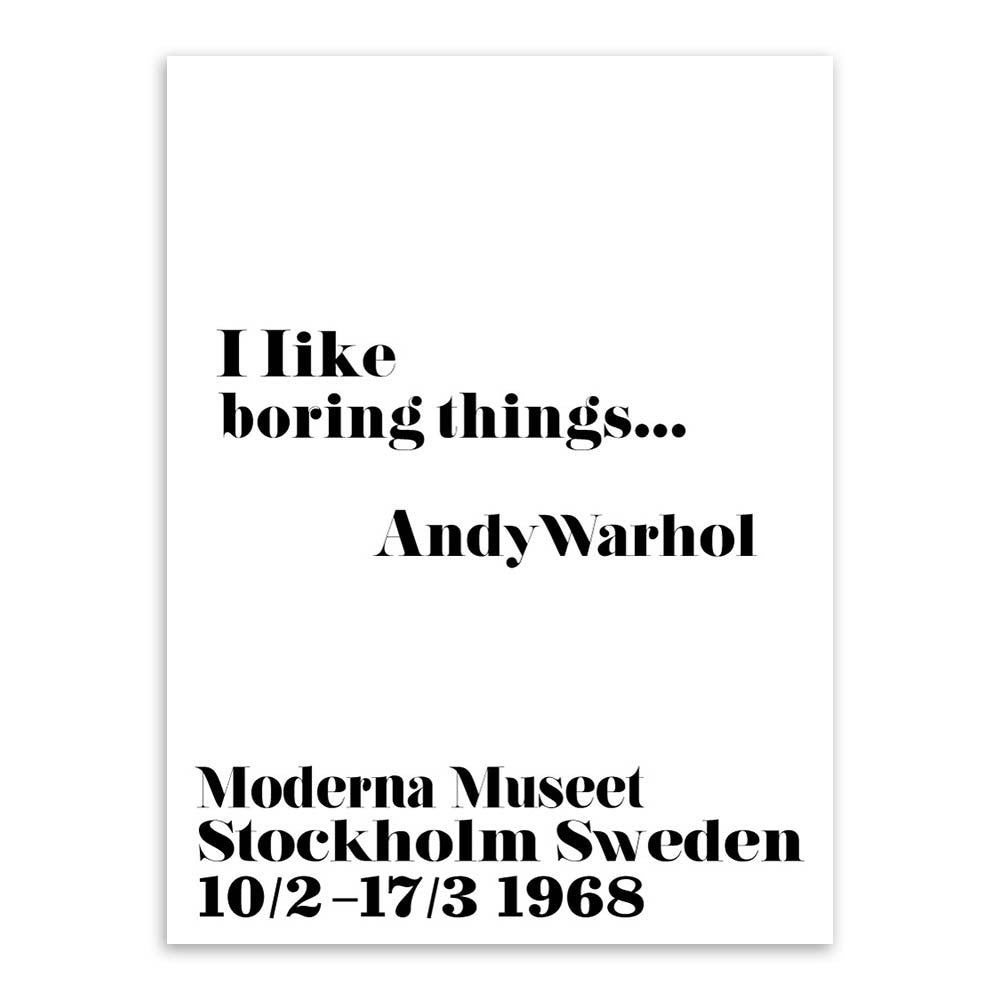 Andy Warhol Quotes | Modern Nordic Black White Minimalist Typography Andy Warhol Life