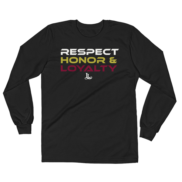 Unisex black long sleeve with the words respect honor and loyalty printed right above the LUCA Legacy logo