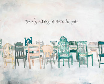 Wrapped Canvas Print - There's Always A Place For You