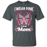 Wear Pink For Mom T-Shirt