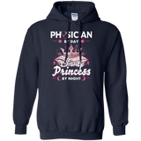 Physician By Day Princess By Night Pullover Hoodie 8 oz