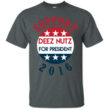 Support Deez Nutz For President T-Shirt