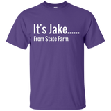 It's Jake..... T-Shirt