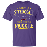 Life Is A Struggle T-Shirt