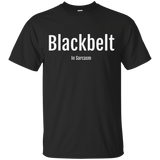 Blackbelt In Sarcasm T-Shirt