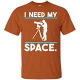 Need My Space T-Shirt