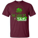 Sober is Shite T-Shirt