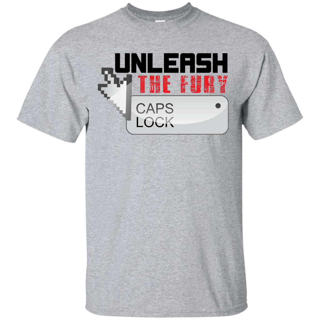 Unleash The Fury CAPS Lock T-Shirt
