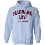 Harvard Law - Just Kidding Pullover Hoodie
