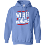 Which Way To Canada Pullover Hoodie