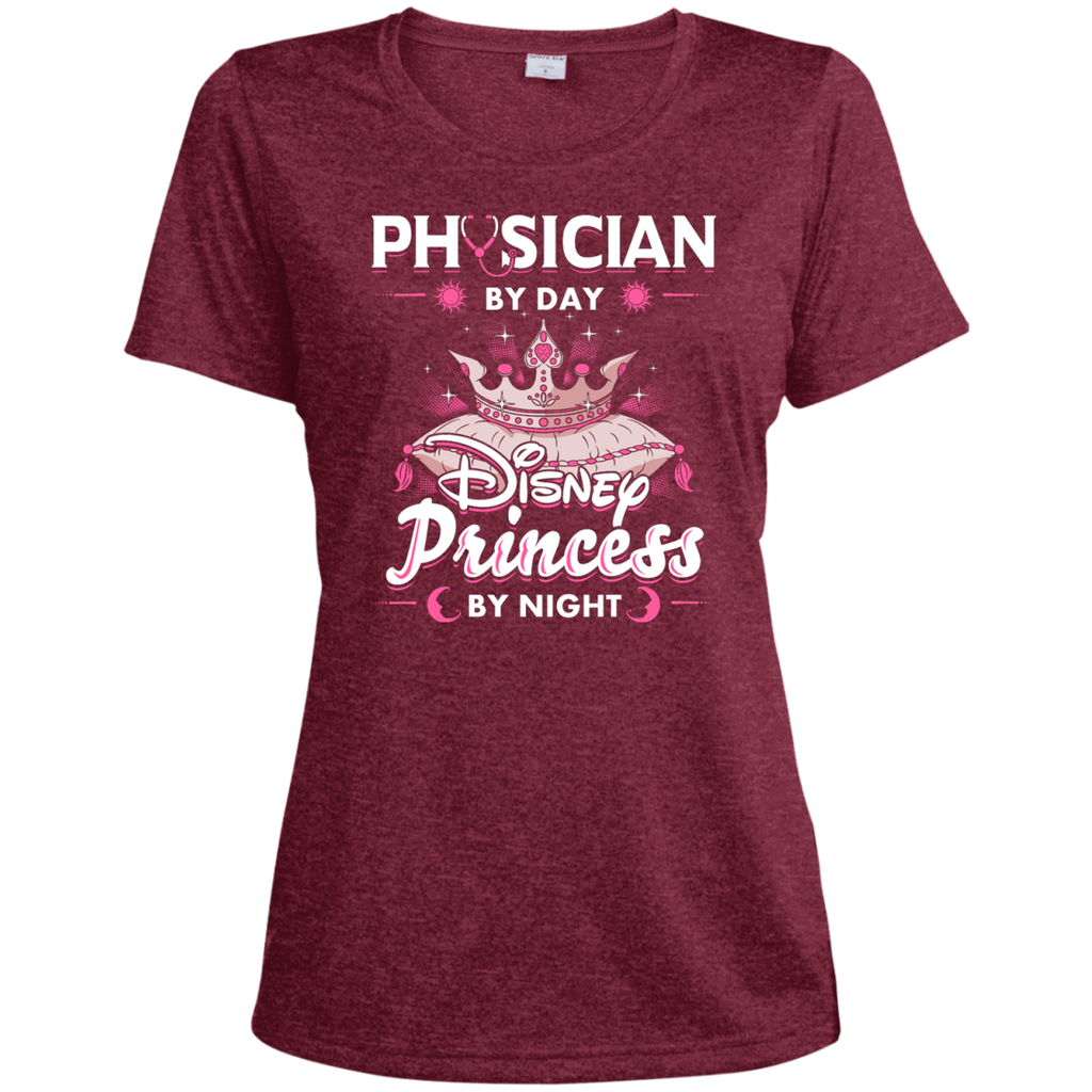Physician By Day Princess By Night Ladies Heather Dri-Fit Moisture-Wicking Tee
