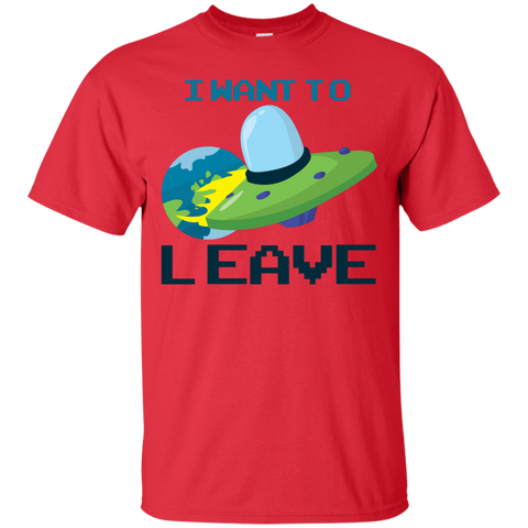 Want To Leave T-Shirt