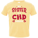 My Sister Is A CHD Warrior Toddler Jersey Tee