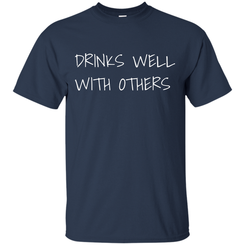 Drinks Well T-Shirt