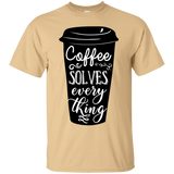 Coffee Solves Everything T-Shirt