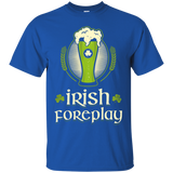 Irish Foreplay T-Shirt