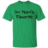 I'm Mom's Favorite T-Shirt