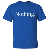 The Original Nothing T-Shirt