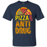 Pizza Is My Anti Drug T-Shirt